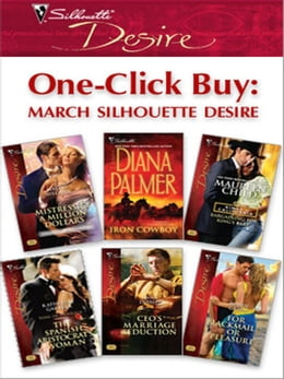 Book One-Click Buy: March Silhouette Desire: Mistress & a Million Dollars\Iron Cowboy\Bargaining for… by Maxine Sullivan