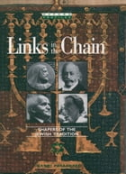 Links in the Chain: Shapers of the Jewish Tradition by Naomi Pasachoff