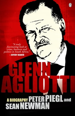 Book Glenn Agliotti: A biography by Peter Piegl