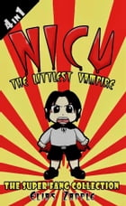 Nicu - The Littlest Vampire: The Super Fang Collection American-English Edition by Elias Zapple