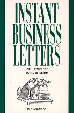 Book Instant Business Letters by Iain Maitland