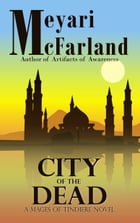 City of the Dead: A Mages of Tindiere Novel by Meyari McFarland