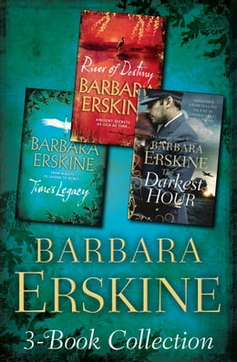 Book Barbara Erskine 3-Book Collection: Time's Legacy, River of Destiny, The Darkest Hour by Barbara Erskine