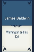 Whittington and his Cat by James Baldwin