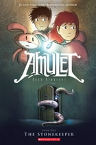 Amulet #1: The Stonekeeper Cover Image