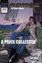 Curveball Issue 30: A Price Collected: Curveball, #30 by C. B. Wright
