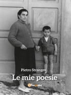 Le mie poesie by Pietro Stranges