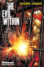 The Evil Within #3 by Ian Edginton