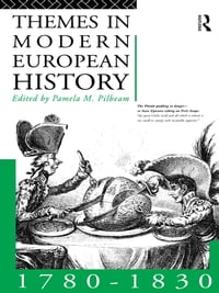 Themes in Modern European History 1780-1830
