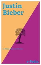 e-Pedia: Justin Bieber: Justin Drew Bieber (born March 1, 1994) is a Canadian singer and songwriter by Wikipedia contributors