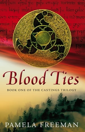 Blood Ties The Castings trilogy: Book One