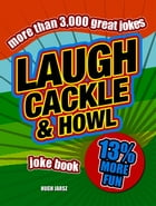 Laugh, Cackle and Howl Joke Book by Stephen Arnott