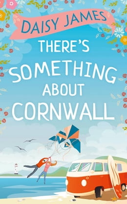 Book There's Something About Cornwall by Daisy James