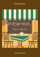 Poesia Real by Marco Raposo