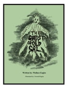 The Ghost of Old Sal by Wallace Eagles
