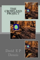 The Crowland Project by Outset Publishing
