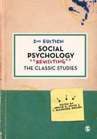 Social Psychology: Revisiting the Classic Studies by Dr. Joanne R. Smith