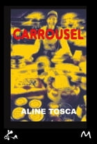 Carrousel by Aline Tosca