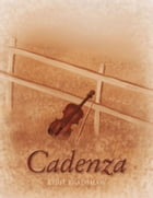 Cadenza by April Bradshaw
