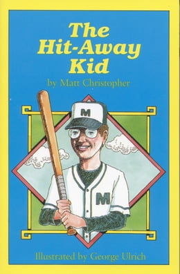 Book The Hit-Away Kid by Matt Christopher