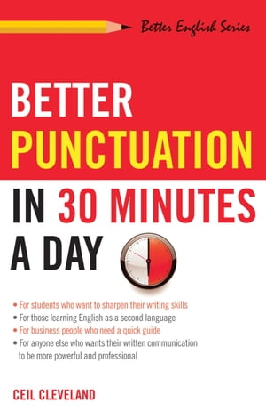 Better Punctuation in 30 Minutes a Day by Ceil Cleveland