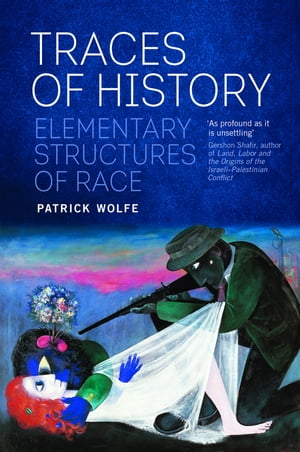 Traces of History Elementary Structures of Race