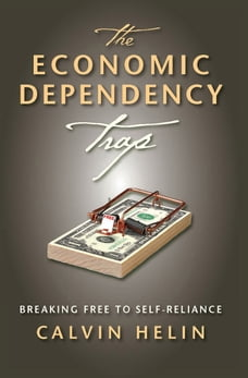 The Economic Dependency Trap: Breaking Free to Self-Reliance