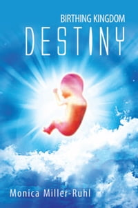 Birthing Kingdom Destiny