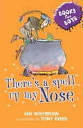 Books For Boys: 3: There's A Spell Up My Nose