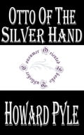 1230000245104 - Howard Pyle: Otto of the Silver Hand - Buch
