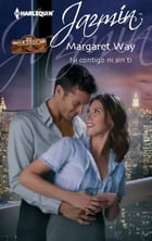 Ni contigo ni sin ti: Los Langdon (1) by Margaret Way