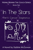 In The Stars Part II: Cancer–Sagittarius