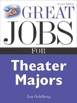 Book Great Jobs for Theater Majors, Second edition by Goldberg, Jan