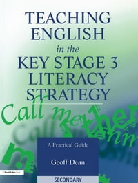 Teaching English in the Key Stage 3 Literacy Strategy