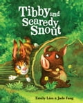 9789811700507 - Emily Lim: Tibby and Scaredy Snout - Book