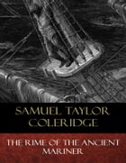 The Rime of the Ancient Mariner: Illustrated by Samuel Taylor Coleridge