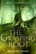 The Grasping Root 30a584a3-5d01-4535-b1dc-fbe9ce268b94