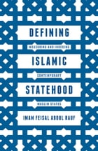 Defining Islamic Statehood: Measuring and Indexing Contemporary Muslim States