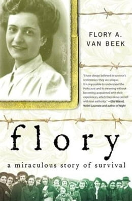 Book Flory: Survival in the Valley of Death by Flory Van Beek