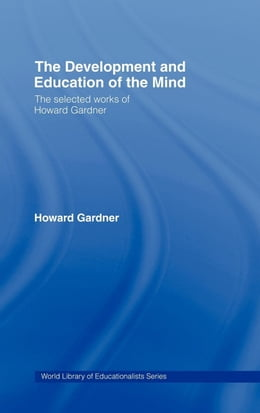 Book The Development and Education of Mind by Gardner, Howard