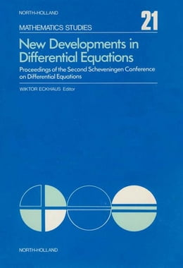 Book New developments in differential equations: Proceedings of the Second Scheveningen Conference on… by Eckhaus, Wiktor