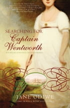 Searching For Captain Wentworth