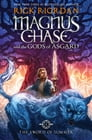 Magnus Chase and the Gods of Asgard, Book 1: The Sword of Summer Cover Image