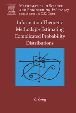 Book Information-Theoretic Methods for Estimating of Complicated Probability Distributions by Zong, Zhi