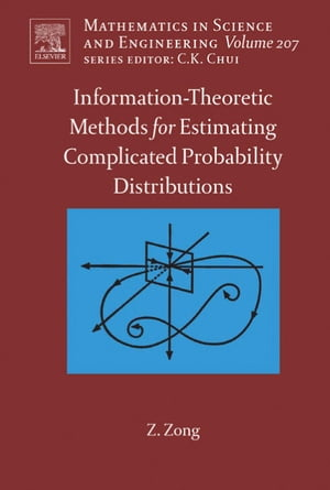 Information-Theoretic Methods for Estimating of Complicated Probability Distributions
