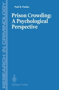 Prisons Crowding: A Psychological Perspective