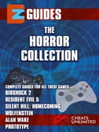 The Horror Collection: Bioshock 2 , resident evil 5 , silent hill - homecoming , wolfenstein , alan wake by The Cheat Mistress