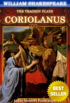 Coriolanus By William Shakespeare: With 30+ Original Illustrations,Summary and Free Audio Book Link by William Shakespeare