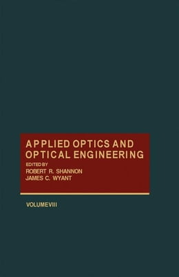 Book Applied Optics and Optical Engineering V8 by Shannon, Robert
