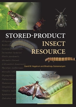 Book Stored-Product Insect Resource by David Hagstrum